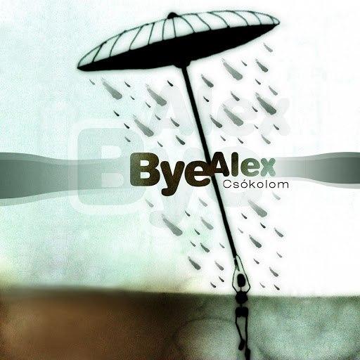 ByeAlex альбом Csókolom