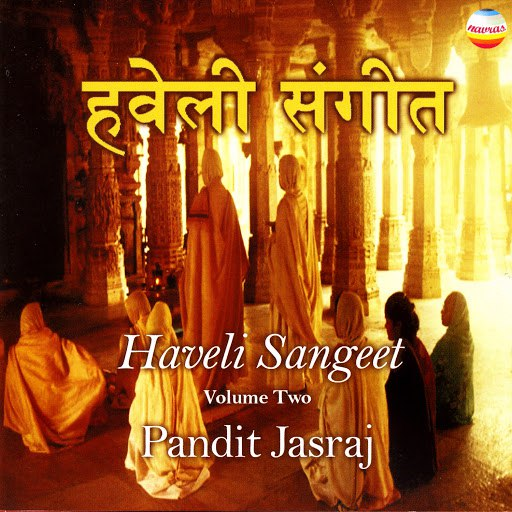 Pandit Jasraj альбом Haveli Sangeet, Vol. 2