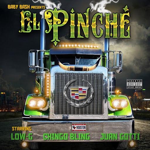 Baby Bash альбом El Pinche (feat. Low-G, Chingo Bling & Juan Gotti)