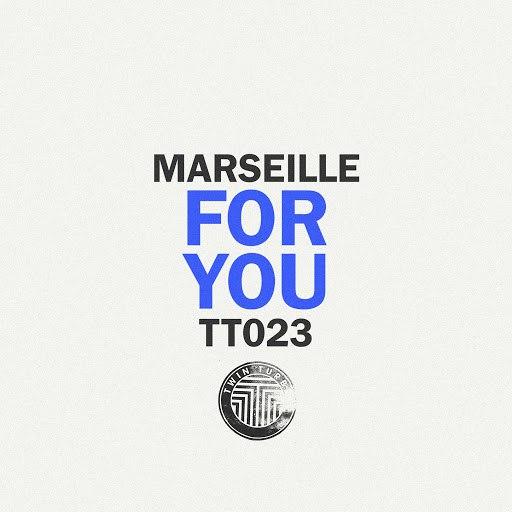 Marseille альбом For You