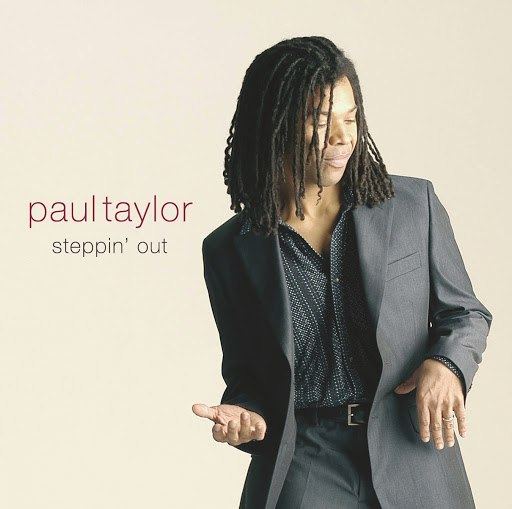 Paul Taylor альбом Steppin' Out