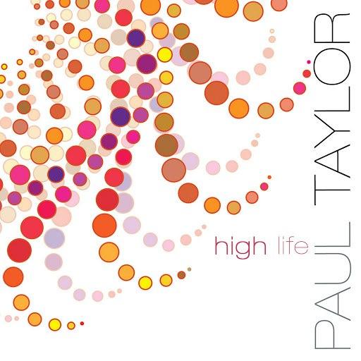 Paul Taylor альбом High Life
