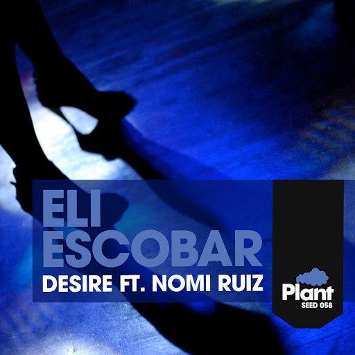 Eli Escobar альбом Desire EP