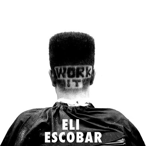 Eli Escobar альбом Work It