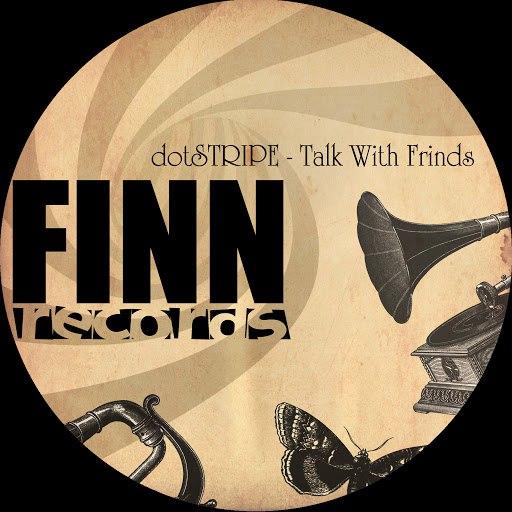 dotSTRIPE альбом Talk With Friends