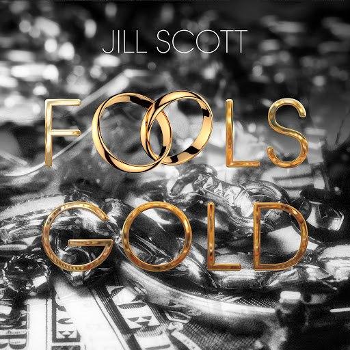 Jill Scott альбом Fool's Gold