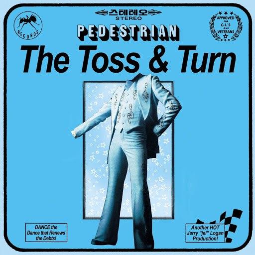 Pedestrian альбом The Toss & Turn