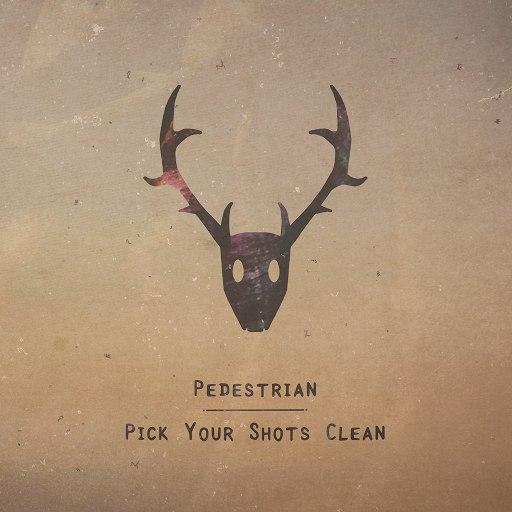 Pedestrian альбом Pick Your Shots Clean