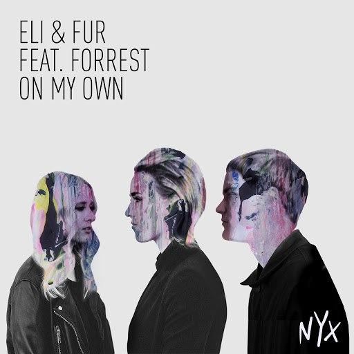 Forrest альбом On My Own
