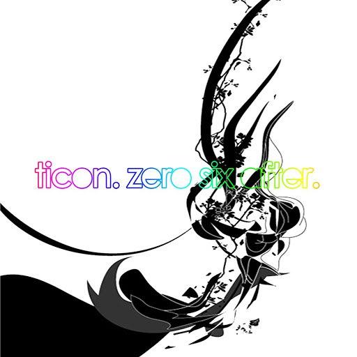 Ticon альбом Zero Six After