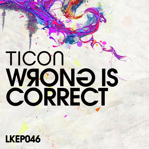 Ticon альбом Wrong is Correct EP