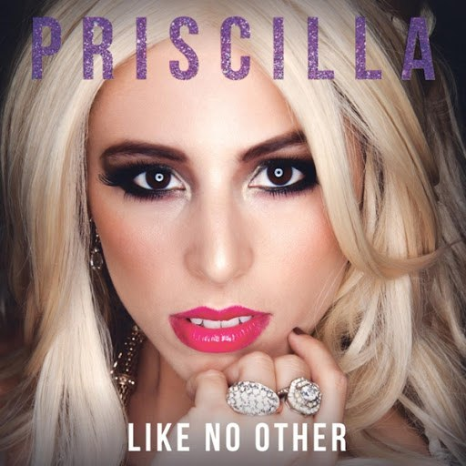 Priscilla альбом Like No Other