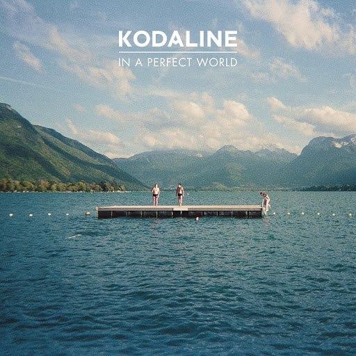 Kodaline альбом In A Perfect World