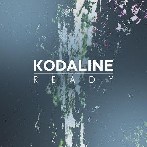Kodaline альбом Ready