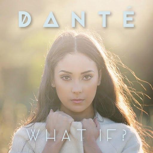 Dante альбом What If ?