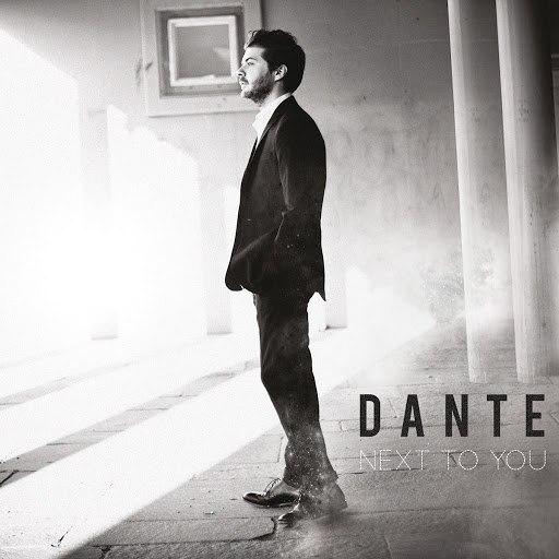 Dante альбом Next To You