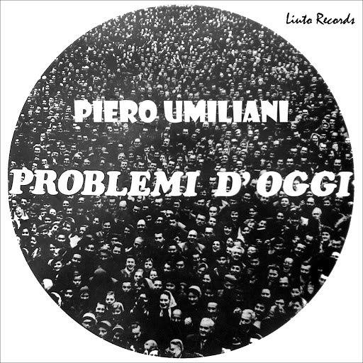 Piero Umiliani альбом Problemi d'oggi