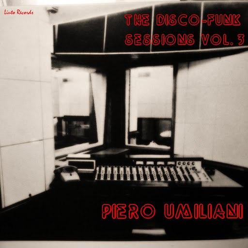 Piero Umiliani альбом The Disco-Funk Sessions, Vol. 3