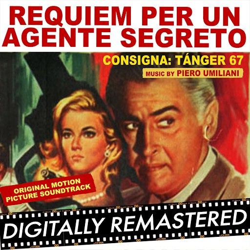 Piero Umiliani альбом Requiem For A Secret Agent aka Requiem per un Agente Segreto - Consigna: Tánger 67
