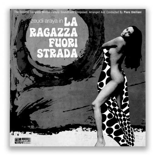 Piero Umiliani альбом La ragazza fuori strada (Outtakes)