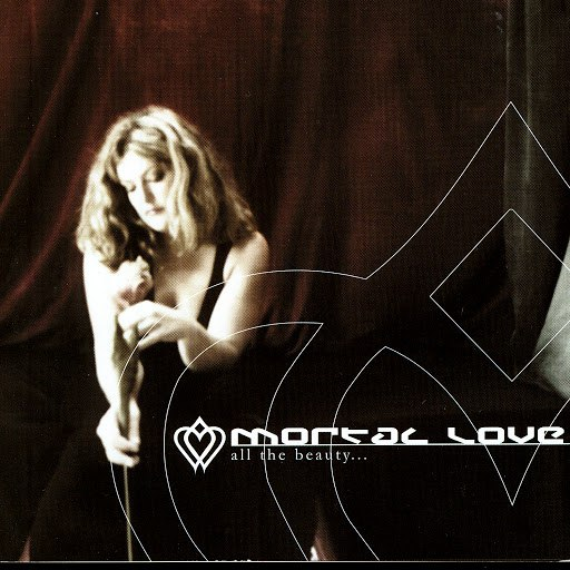 Mortal Love альбом All The Beauty