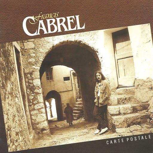 Francis Cabrel альбом Carte postale (Remastered)