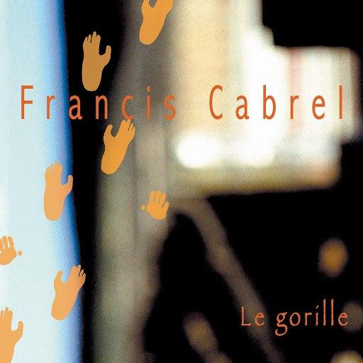 Francis Cabrel альбом Le Gorille