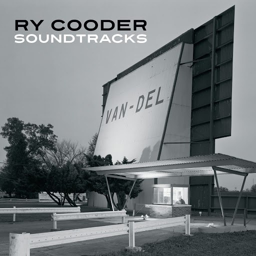 Ry Cooder альбом Soundtracks