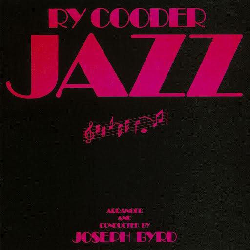 Ry Cooder альбом Jazz