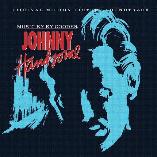 Ry Cooder альбом Johnny Handsome [OST]
