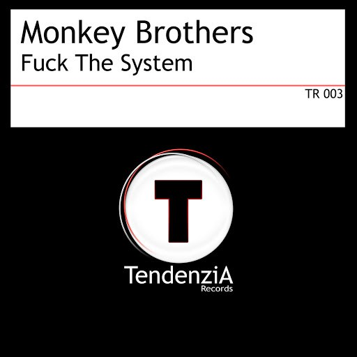 Monkey Brothers альбом Fuck The System