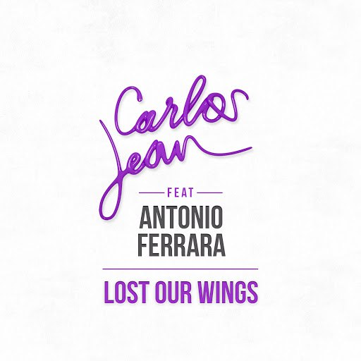 Carlos Jean альбом Lost Our Wings