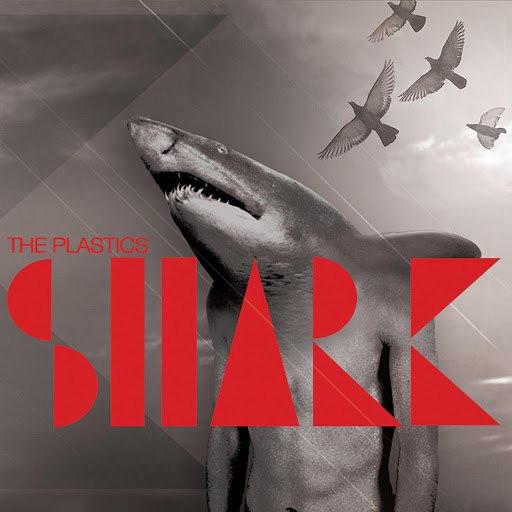 The Plastics альбом Shark