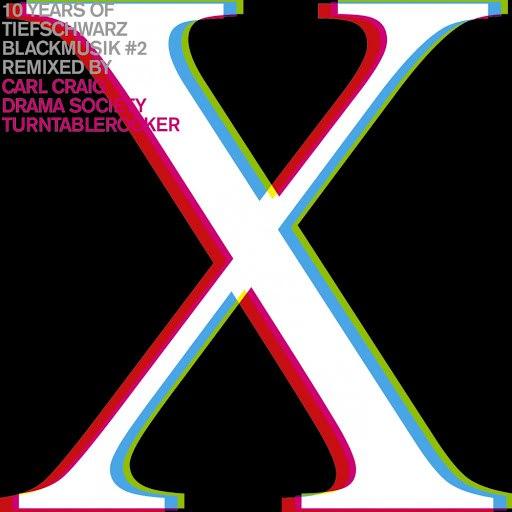 Tiefschwarz альбом 10 Years Of Tiefschwarz Blackmusik Remixed, Pt. 2