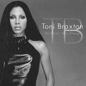 Toni Braxton альбом He Wasn't Man Enough