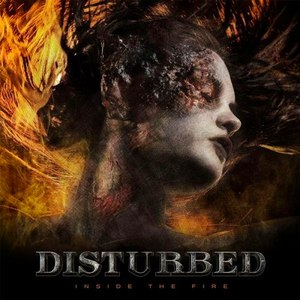 Disturbed альбом Inside The Fire