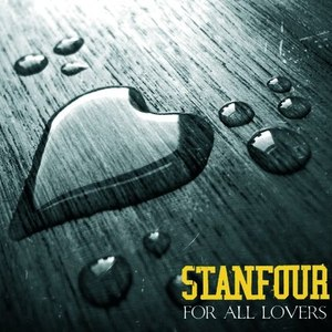 Stanfour альбом For All Lovers