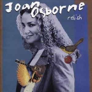 Joan Osborne альбом Relish (20th Anniversary Edition)