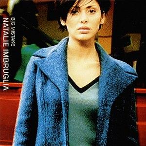 Natalie Imbruglia альбом Big Mistake