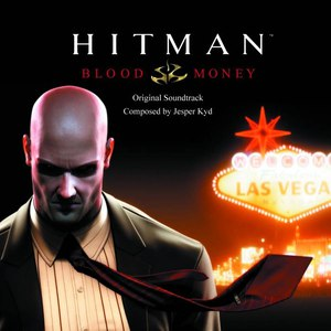 Jesper Kyd альбом Hitman: Blood Money Original Soundtrack