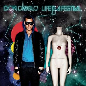Don Diablo альбом Life Is A Festival