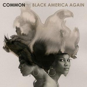Common альбом Black America Again