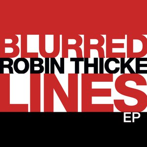 Robin Thicke альбом Blurred Lines EP