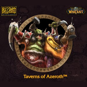 David Arkenstone альбом World of Warcraft: Taverns of Azeroth (Original Game Soundtrack)