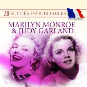 Marilyn Monroe альбом 30 Succès inoubliables : Marilyn Monroe & Judy Garland