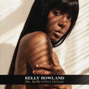 Kelly Rowland альбом Ms. Kelly: Diva Deluxe