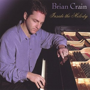 Brian Crain альбом Inside the Melody