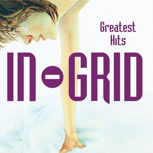 In-Grid альбом Greatest Hits
