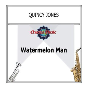 Quincy Jones альбом Watermelon Man