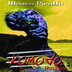 Mauro Picotto альбом Komodo Remixes